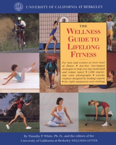The Wellness Guide to Lifelong Fitness