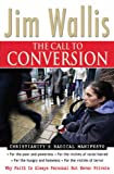 The Call to Conversion: Why Faith is Always Personal But Never Private (1854247573) by Wallis, Jim