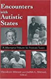 img - for Encounters with Autistic States: A Memorial Tribute to Frances Tustin book / textbook / text book