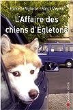 echange, troc Franck Meynial, Francette Vigneron - L'Affaire des chiens d'Egletons