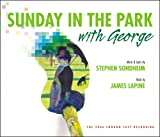 2006 London Cast Recording Sunday in The Park with George