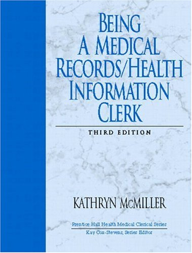 Being a Medical Records/Health Information Clerk (3rd...
