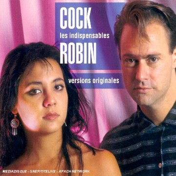 Cock Robin - Les Indispensables : Cock Robin - Zortam Music