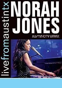 Norah Jones - Live from Austin, TX