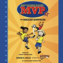 MVP #2: The Soccer Surprise Audiobook by David A. Kelly Narrated by Tonya Cornelisse