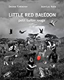 img - for Little Red Balloon book / textbook / text book