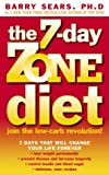 The 7-day Zone Diet: Join the Low-carb Revolution! (0007151128) by BARRY SEARS