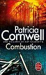 Combustion par Patricia Cornwell