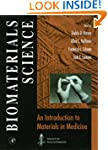 Biomaterials Science:: An Introductio...