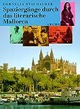 Spaziergänge durch das literarische Mallorca