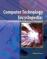 Computer Technology Encyclopedia Front Cover