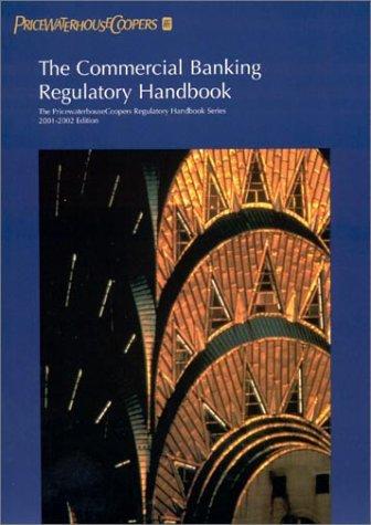 the-commercial-banking-regulatory-handbook-2000-2001-pricewaterhousecoopers-regulatory-handbook