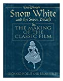 img - for Snow White and the Seven Dwarfs & the Making of the Classic Film book / textbook / text book