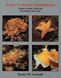 Guide to Marine Invertebrates: Alaska to Baja California, 2nd edition (revised)