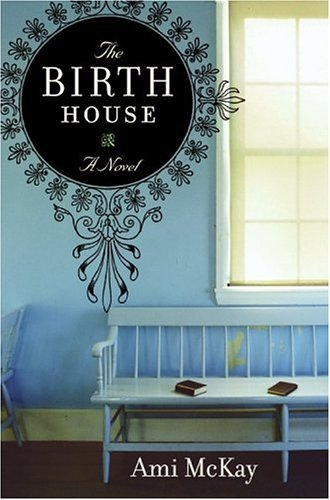 Image for The Birth House: A Novel