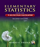 img - for By Mario F. Triola Elementary Statistics Using the TI-83/84 Plus Calculator plus MyMathLab/MyStatLab Student Access (2n (2nd Second Edition) [Hardcover] book / textbook / text book
