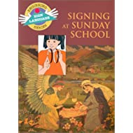 Signing at Sunday School (Beginning Sign Language Series)