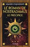 echange, troc Valerio Evangelisti - Le Roman de Nostradamus,tome 3 : Le Précipice