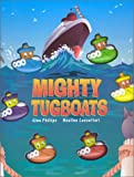 Mighty Tugboats