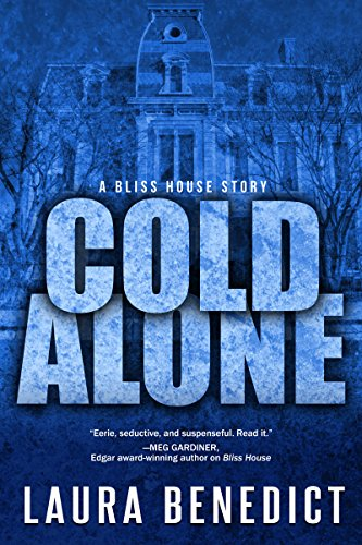 Cold Alone: A Bliss House Story (Bliss House compare prices)