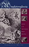 Amphoteroglossia: A Poetics of the Twelfth-Century Medieval Greek Novel (Hellenic Studies)