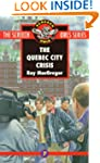 The Quebec City Crisis (#7)