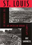 img - for St. Louis: Evolution Of American Urban Landscape (Critical Perspectives On The P) book / textbook / text book