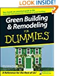 Green Building & Remodeling For Dummies�