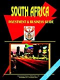 South Africa Investment And Business Guide (0739787187) by Ibp Usa