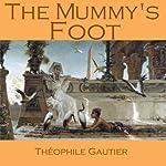 The Mummy's Foot | Théophile Gautier