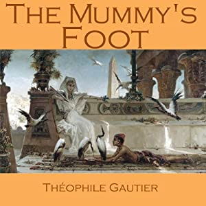 The Mummy's Foot Audiobook