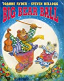 Big Bear Ball (0060279559) by Ryder, Joanne