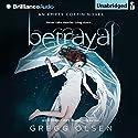 Betrayal: An Empty Coffin Novel, Book 2 Audiobook by Gregg Olsen Narrated by Julia Whelan