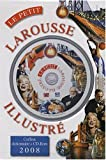 img - for Le Petit Larousse Illustre 2008 (French Edition) book / textbook / text book