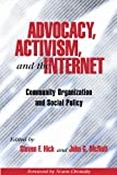 img - for Advocacy, Activism, and the Internet: Community Organization and Social Policy book / textbook / text book