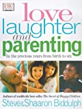 Love, Laughter and Parenting (French Edition) (075130851X) by Biddulph, Steve