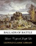 img - for Ballads of battle book / textbook / text book