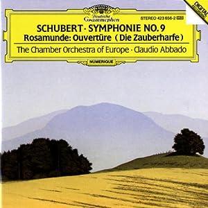 Schubert: Symphony No.9/Rosamunde Overture