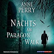 Nachts am Paragon Walk (Inspector Pitt 4) | Anne Perry