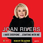 I Hate Everyone...Starting With Me | Joan Rivers