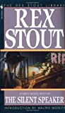 The Silent Speaker (0553234978) by Stout, Rex