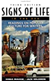 Signs of Life in the U.S.A.: Readings on Popular Culture for Writers (0312195826) by Solomon, Jack