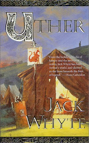 Uther (Camulod Chronicles), JACK WHYTE