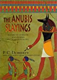 The Anubis Slayings (0312276583) by Doherty, P. C.