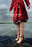 Inglorious: A Novel by Joanna Kavenna