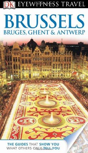 Dk Eyewitness Travel Guide: Brussels, Bruges, Ghent & Antwerp front-24214