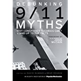 "Debunking 9/11 Myths: Why Conspiracy Theories Can't Stand Up to the Facts: An In-depth Investigation by ""Popular Mechanics"": USA Editionvon ""David Dunbar"""