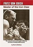 Fritz Von Erich: Master Of The Iron Claw
