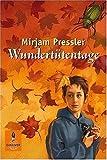 Wundertütentage (3407740034) by Mirjam Pressler