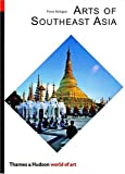 Arts of southeast Asia /